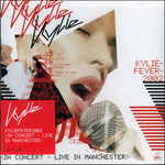 Kylie Minogue, Kylie Fever 2002 - Live In Manchester