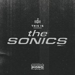 The Sonics, This Is the Sonics