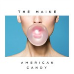 The Maine, American Candy