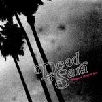 Dead Sara, Pleasure To Meet You