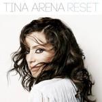 Tina Arena, Reset