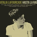 Natalia Lafourcade, Hasta la Raiz