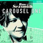Ron Sexsmith, Carousel One