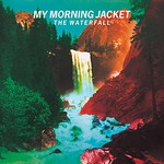 My Morning Jacket, The Waterfall mp3