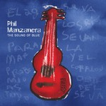 Phil Manzanera, The Sound Of Blue