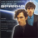 Sparks, This Album's Big Enough... The Best of Sparks