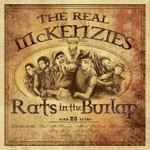 The Real McKenzies, Rats in the Burlap
