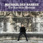Michael Des Barres, The Key To The Universe