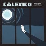 Calexico, Edge of the Sun