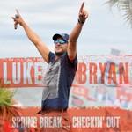 Luke Bryan, Spring Break...Checkin' Out