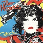 The Motels, Shock