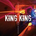 King King, Reaching For The Light