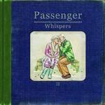 Passenger, Whispers II mp3