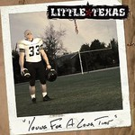 Little Texas, Young for a Long Time
