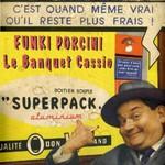 Funki Porcini, Le Banquet Cassio
