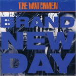 The Watchmen, Brand New Day