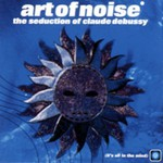 Art of Noise, The Seduction of Claude Debussy mp3