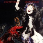 Joni Mitchell, Dog Eat Dog