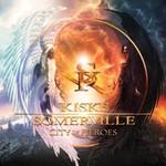 Kiske/Somerville, City Of Heroes