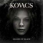 Kovacs, Shades Of Black