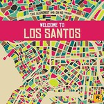 The Alchemist & Oh No, The Alchemist & Oh No Present Welcome to Los Santos
