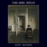 Scott Matthew, This Here Defeat