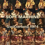 Soft Machine, Switzerland 1974