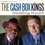 The Cash Box Kings, Holding Court