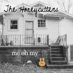 The Honeycutters, Me Oh My mp3
