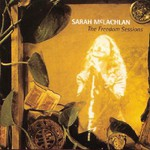 Sarah McLachlan, The Freedom Sessions