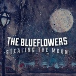 The Blueflowers, Stealing the Moon