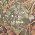 Surfer Blood, 1000 Palms