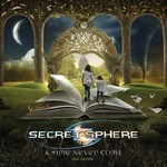 Secret Sphere, A Time Never Come