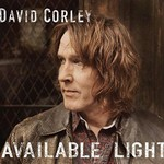 David Corley, Available Light