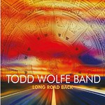 Todd Wolfe Band, Long Road Back