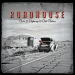Roadhouse, Gods & Highways & Old Guitars