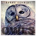 Danny Schmidt, Owls
