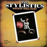 The Stylistics, Rockin' Roll Baby