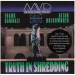 The Mark Varney Project, Truth in Shredding