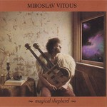 Miroslav Vitous, Magical Shepherd
