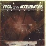 Virgil & The Accelerators, The Radium
