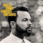 Myles Sanko, Forever Dreaming