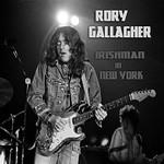 Rory Gallagher, Irishman In New York