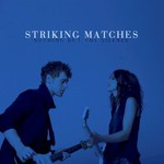 Striking Matches, Nothing But The Silence