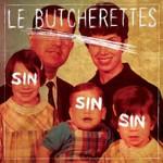 Le Butcherettes, Sin Sin Sin
