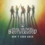 Royal Southern Brotherhood, Don't Look Back