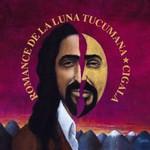 Diego el Cigala, Romance de la luna tucumana