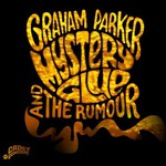 Graham Parker & The Rumour, Mystery Glue