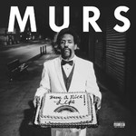 Murs, Have a Nice Life