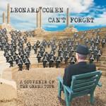 Leonard Cohen, Can't Forget: A Souvenir of the Grand Tour